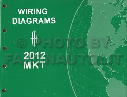 2012 lincoln mkt wiring diagram manual original rh faxonautoliterature com