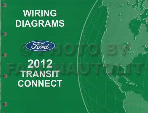 2012 Ford Transit Connect Wiring Diagram Manual Original