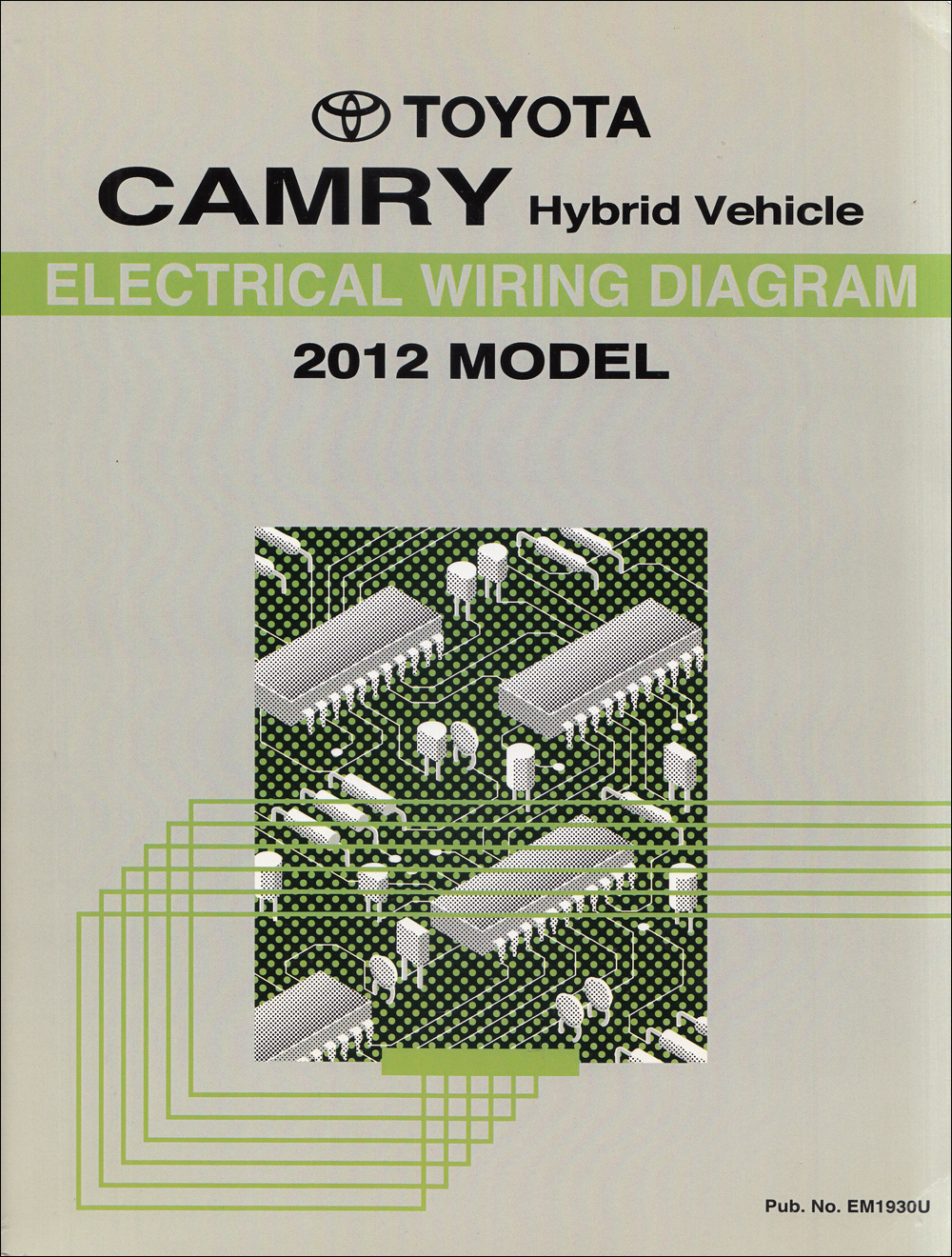 2012 Toyota Camry Hybrid Wiring Diagram Manual Reprint Of