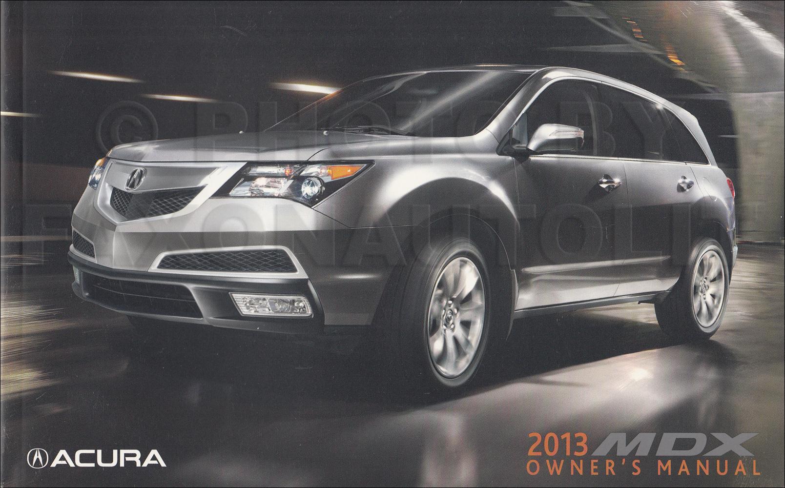 2013 Acura MDX Owner's Manual Original
