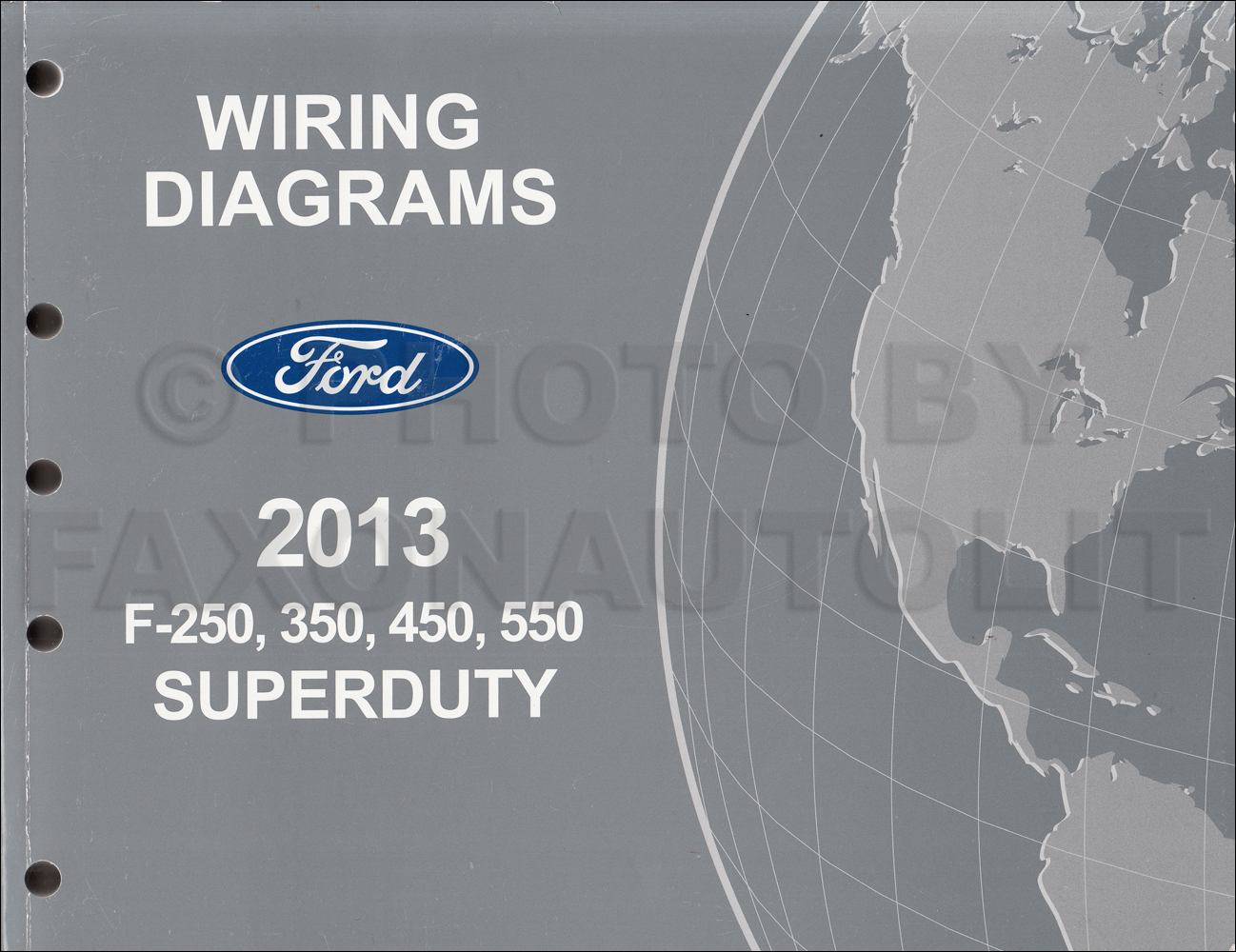2013 Ford F250-F550 Super DutyTruck Wiring Diagram Manual Original