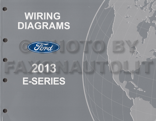 2013 Ford Econoline Wiring Diagram Manual Original Van