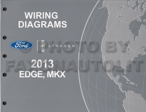 2013 ford edge lincoln mkx wiring diagram manual original rh faxonautoliterature com ford edge trailer wiring diagram ford edge trailer wiring diagram