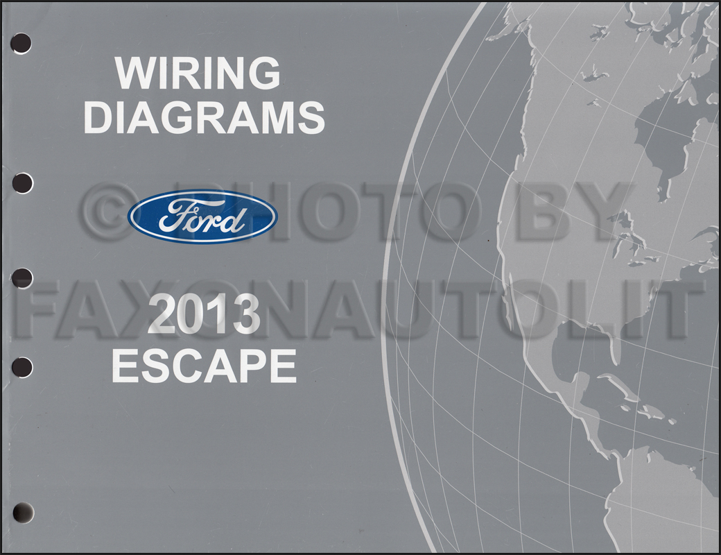 2013 ford escape wiring diagram manual original rh faxonautoliterature com 2009 ford escape wiring diagram ford escape wiring diagram pdf
