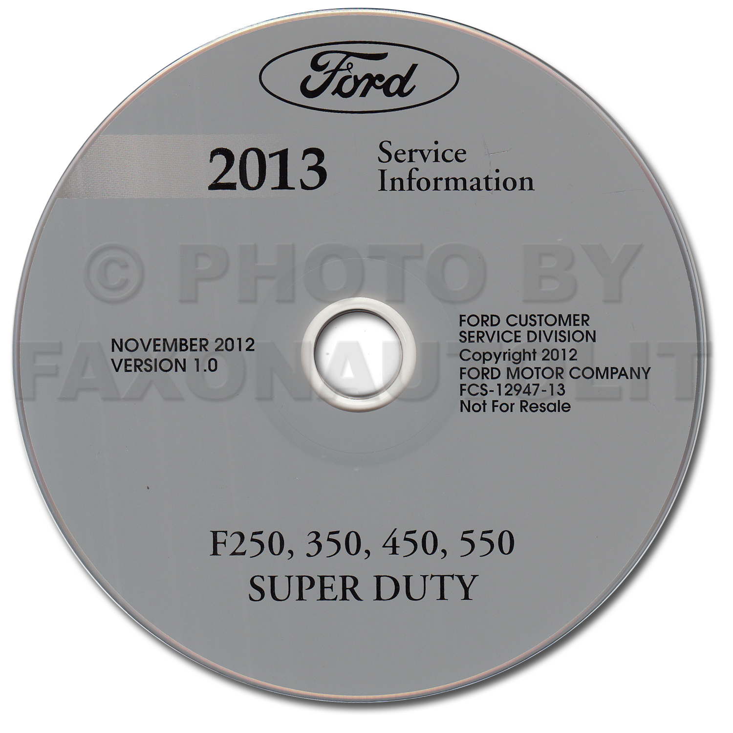 2013 Ford F250 F350 F450 F550 Super Duty Truck Repair Shop