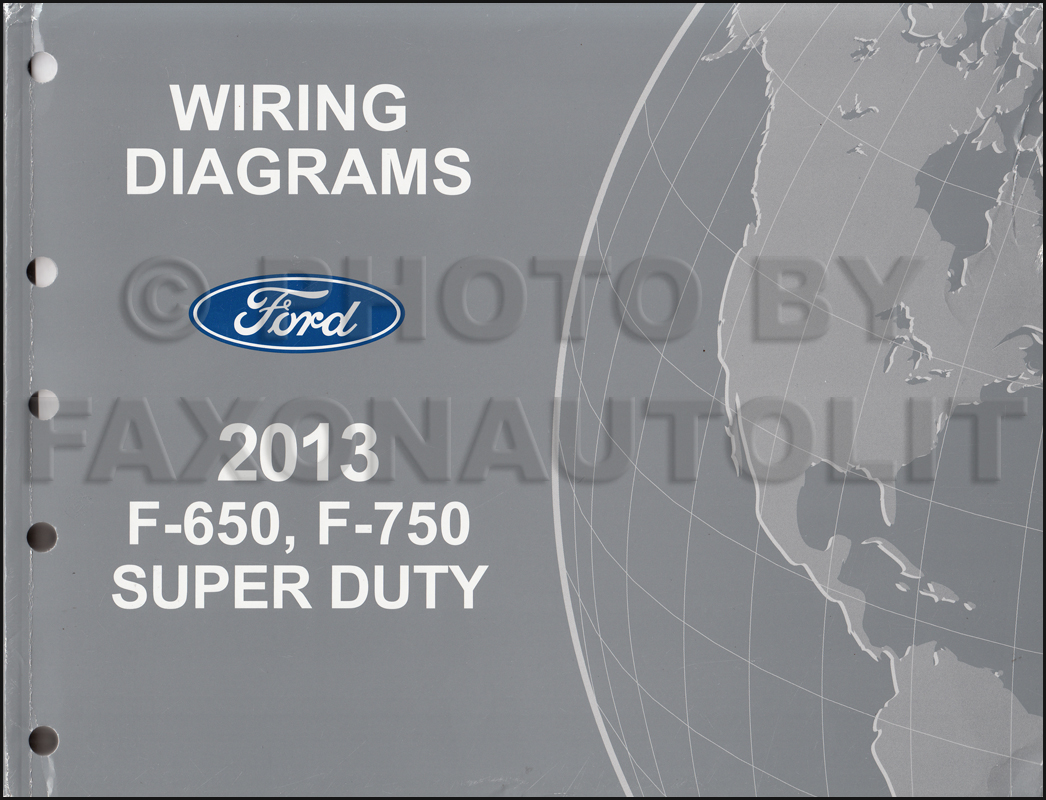 2013-2014 Ford F-650 and F-750 Super Duty Truck Wiring Diagram Manual  Original