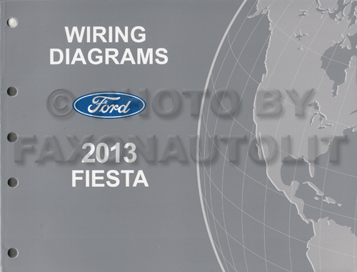 wire diagram for ford fiesta 2012 2013 ford fiesta wiring diagram manual original