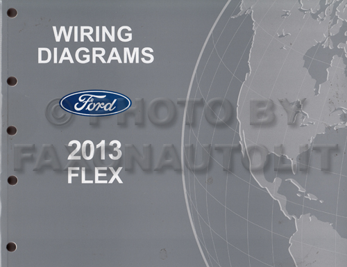 2013 Ford Flex Wiring Diagram Manual Original