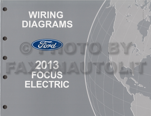 2013FordFocusElectricOWD 2013 ford focus electric wiring diagram manual original all