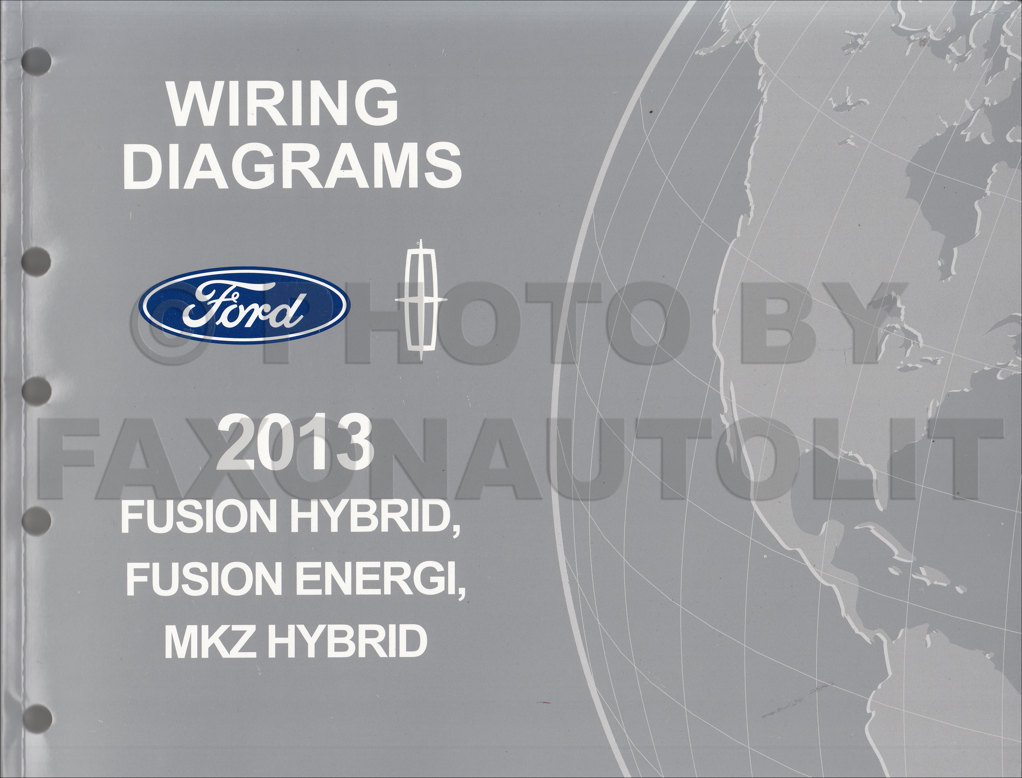 2013 Ford Fusion Energi Lincoln Mkz Hybrid Wiring Diagram Manual