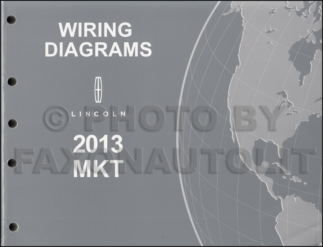 Mkt Wiring Diagram Todays House Wire 2013 Lincoln Manual Original Basic Diagrams