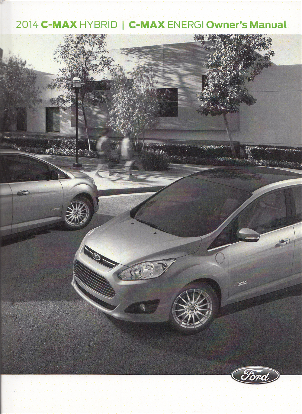 2014 ford c max owners manual original rh faxonautoliterature com 2013 ford c-max energi owners manual 2017 c max energi owners manual
