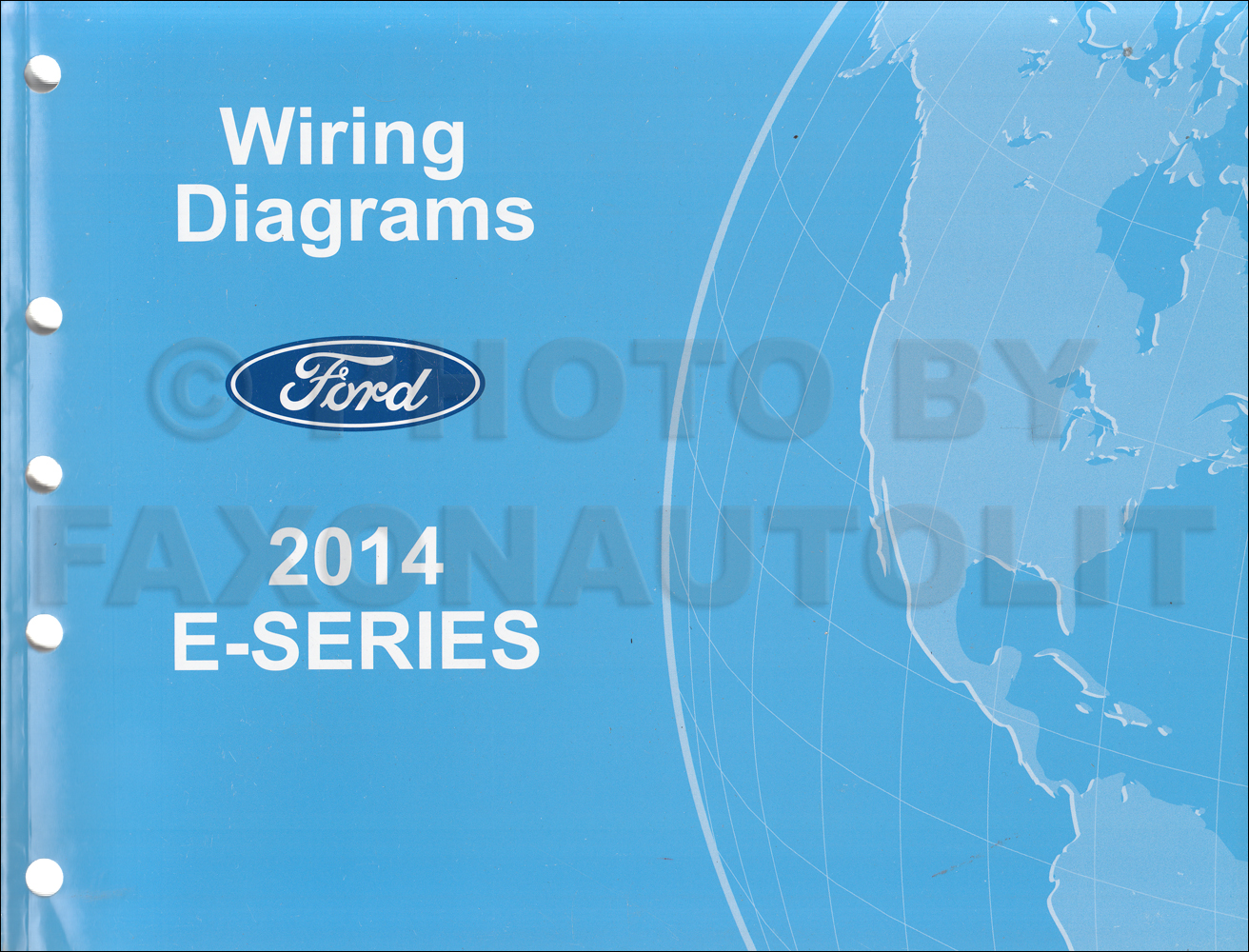 2014 ford econoline wiring diagram manual original van e150 e250 rh  faxonautoliterature com