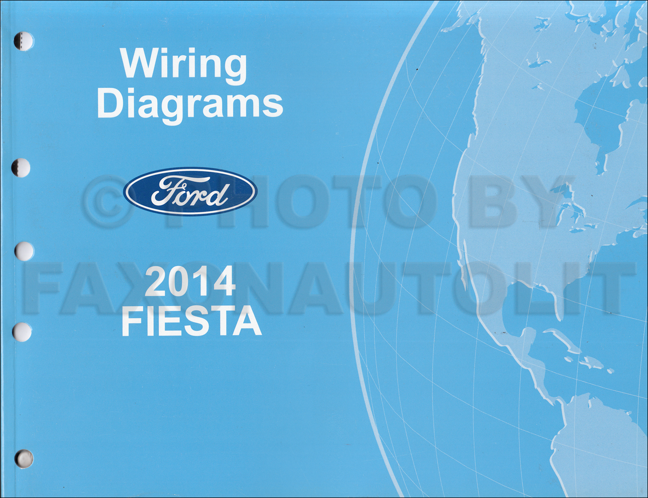 2014FordFiestaOWD 2014 ford fiesta wiring diagram manual original