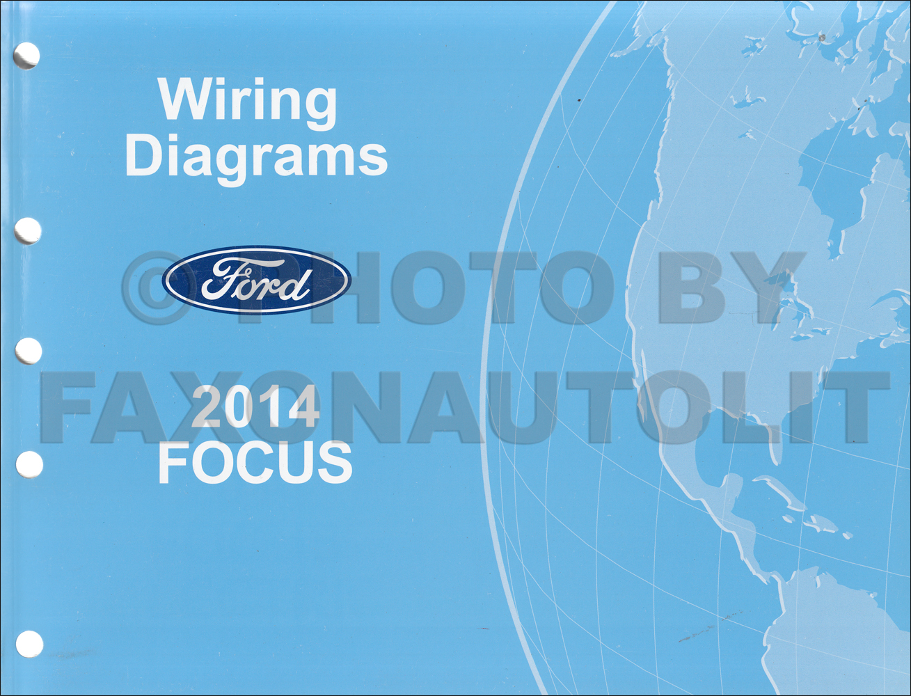 2014FordFocusOWD 2014 ford focus wiring diagram manual original