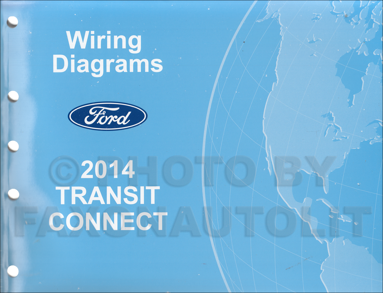 2014 Ford Transit Connect Wiring Diagram Manual Original