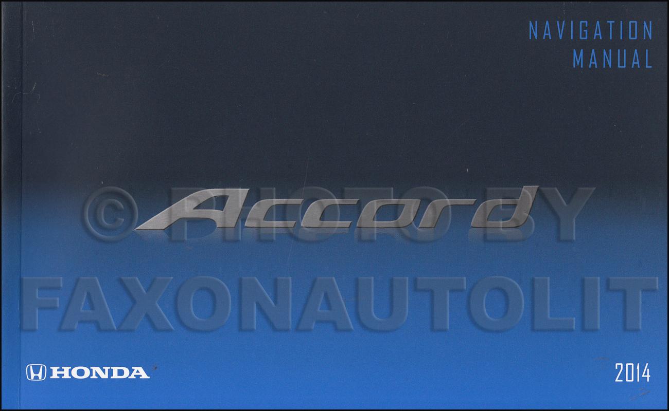 2014 honda accord navigation system owners manual original rh faxonautoliterature com 2015 honda accord owners manual 2013 honda accord owners manual download