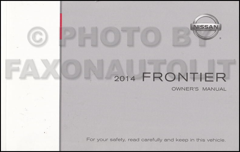 2014 nissan frontier owner s manual original rh faxonautoliterature com nissan frontier owners manual 2015 nissan frontier owners manual 2014
