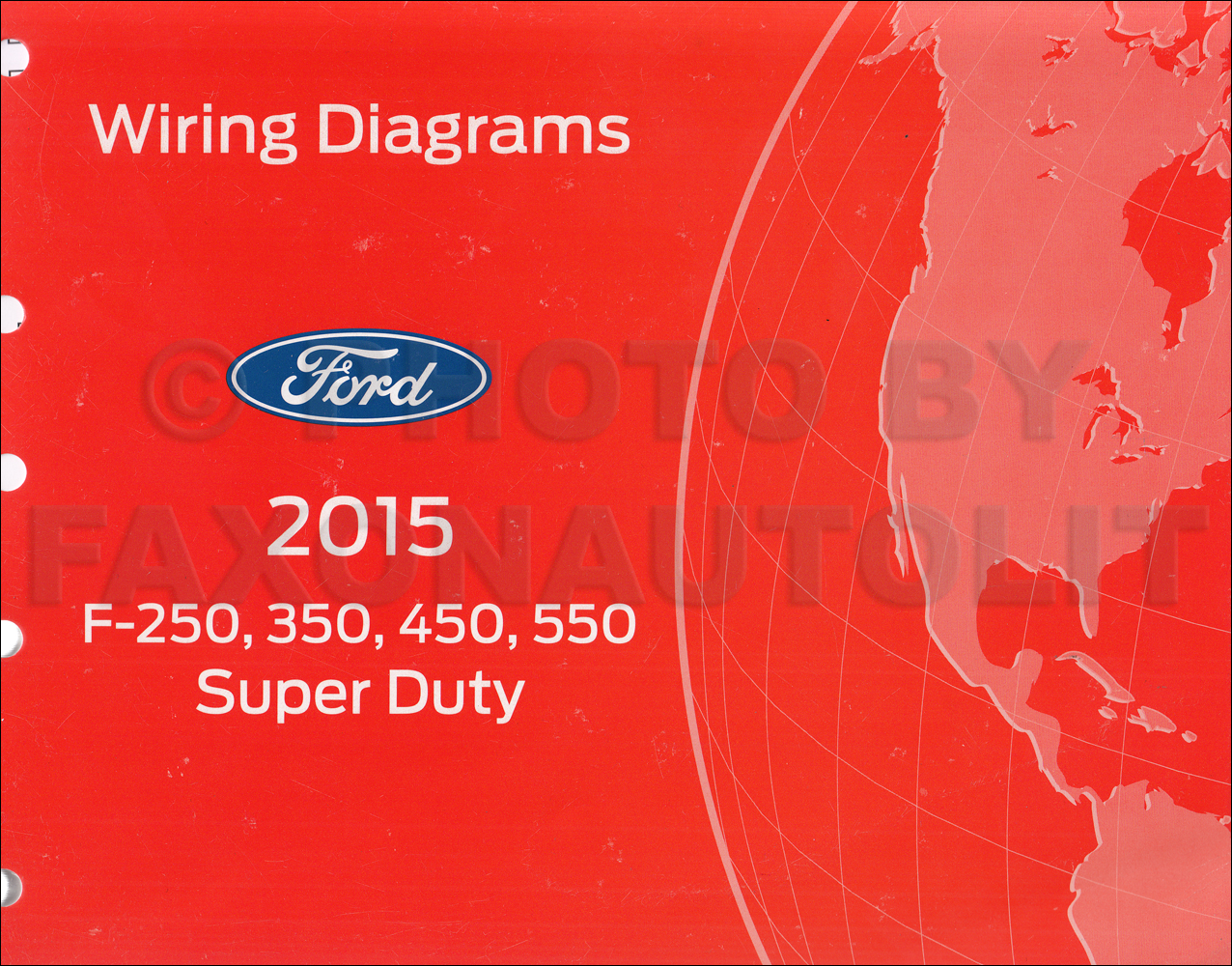 2015 ford f250-f550 super dutytruck wiring diagram manual ... 1964 ford f 250 wiring diagram