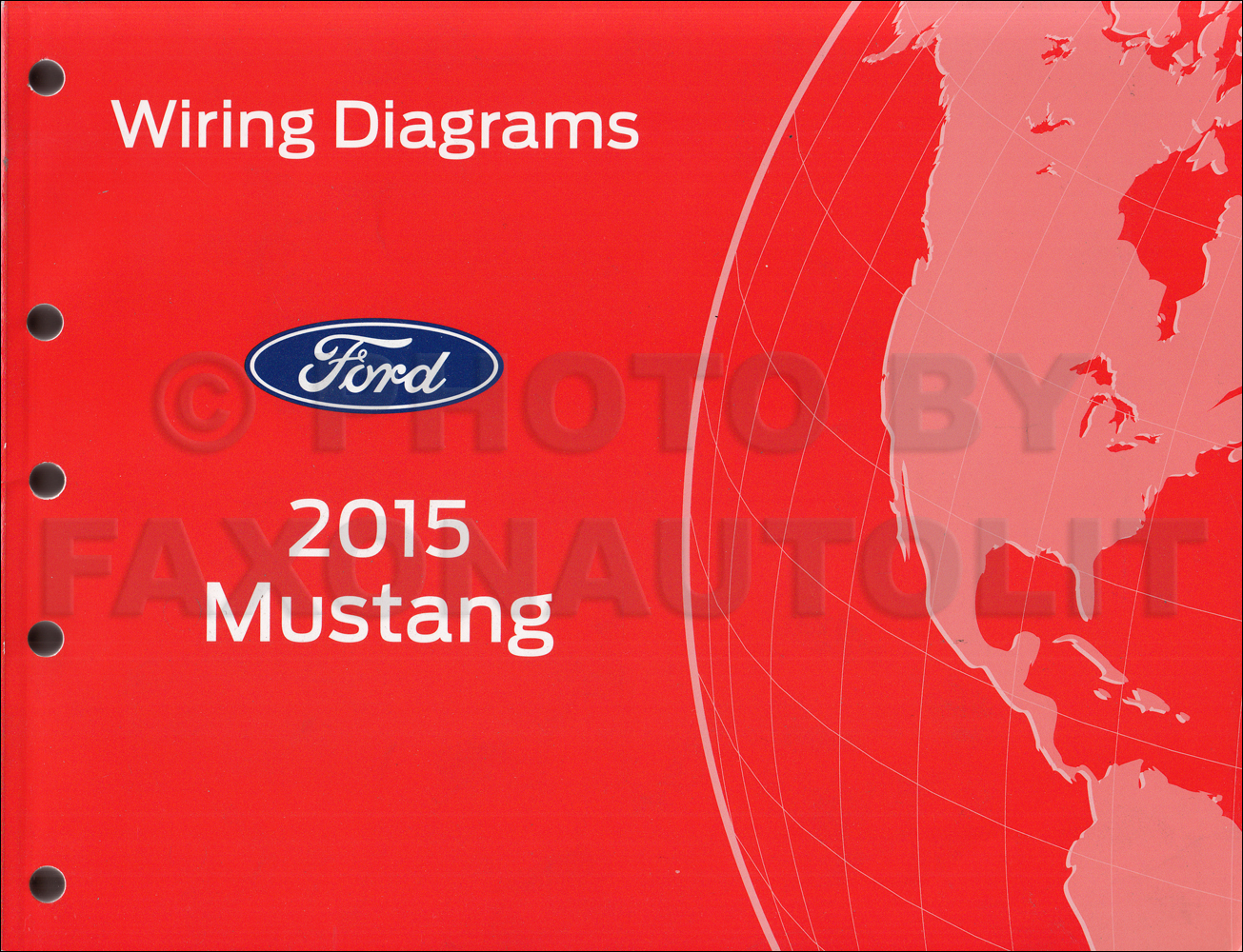 2015 Ford Mustang Wiring Diagram Archive Of Automotive Hornblasters Manual Original Rh Faxonautoliterature Com