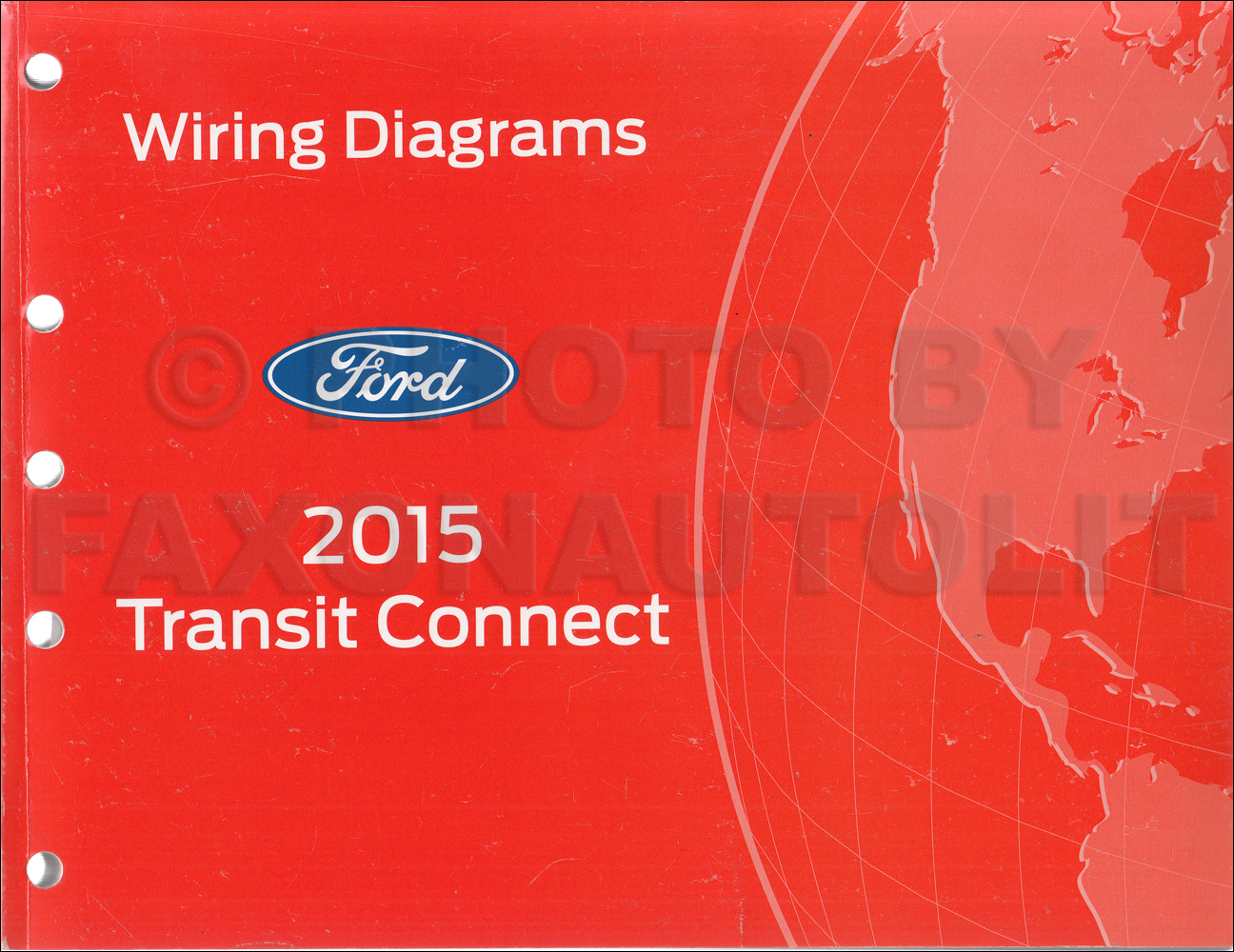 2015 ford transit connect wiring diagram manual original. Black Bedroom Furniture Sets. Home Design Ideas