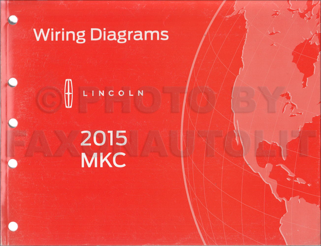 2015 Lincoln Mkc Wiring Diagram Manual Original 1964