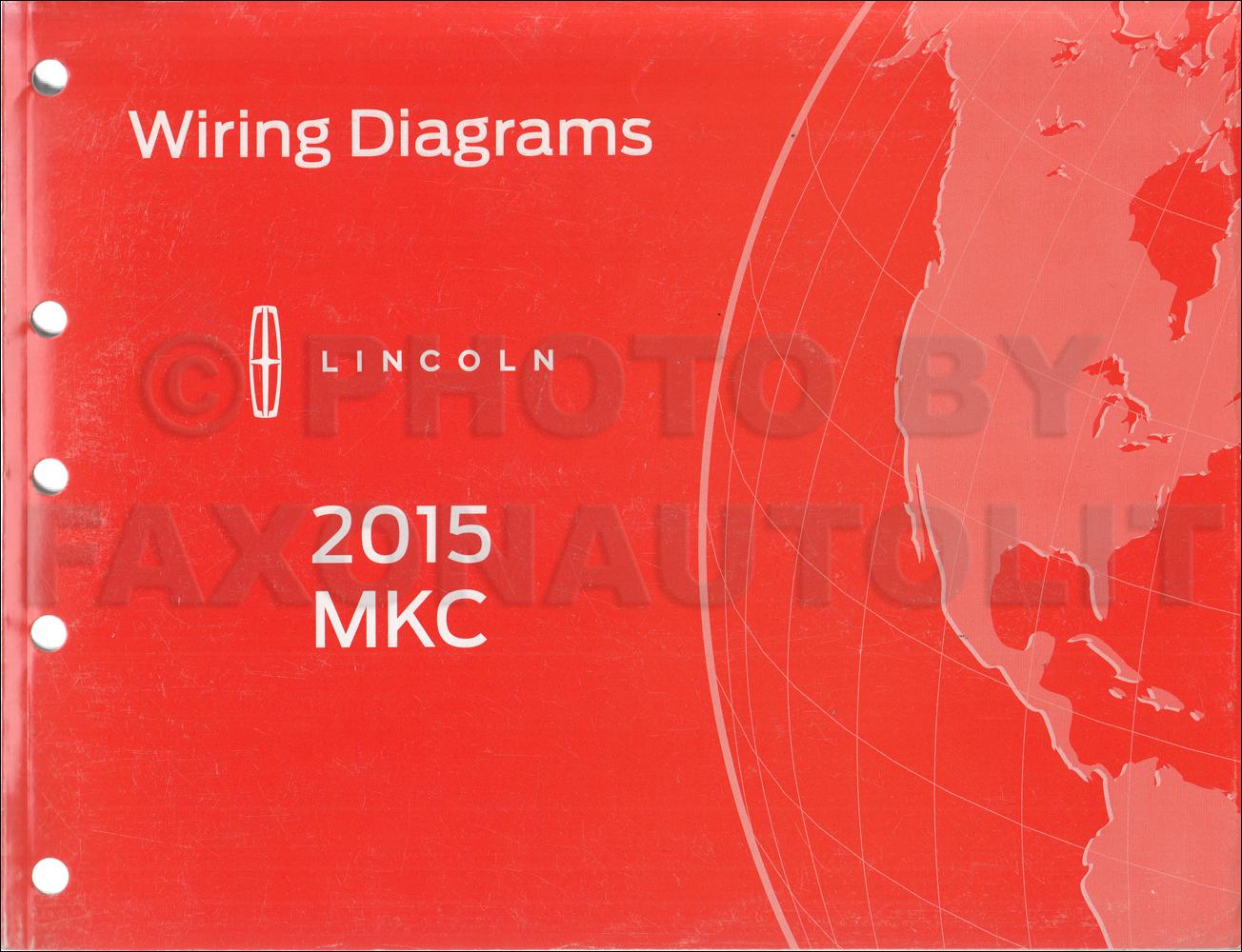 Lincoln Mkc Wiring Diagrams Schematics 1975 Continental Diagram 2015 Manual Original Rh Faxonautoliterature Com 1999 Town Car 2000 Navigator Engine