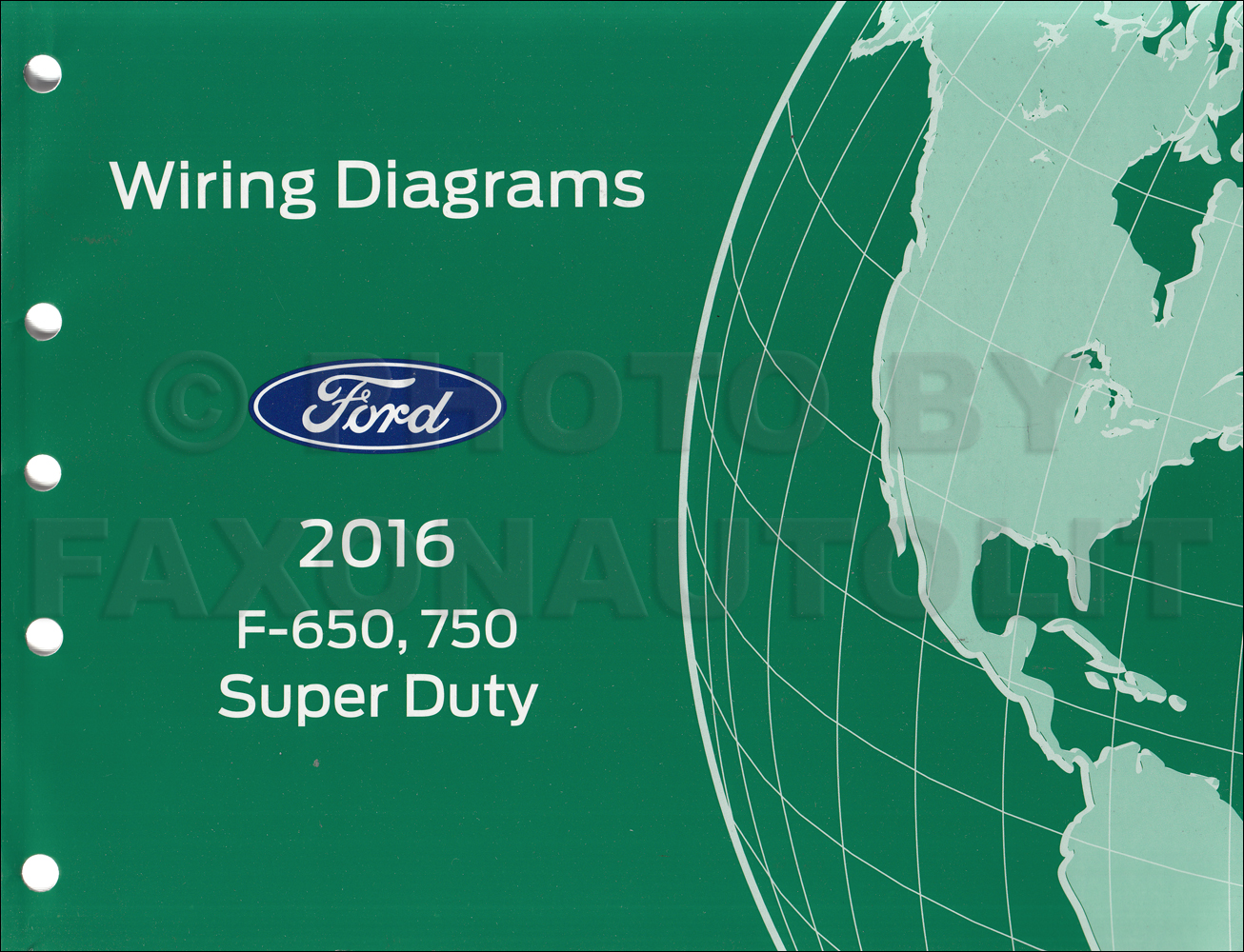 2015 Ford Super Duty Wiring Diagram Library 2010 F250 Trailer 2016 F 650 And 750 Truck Manual Original