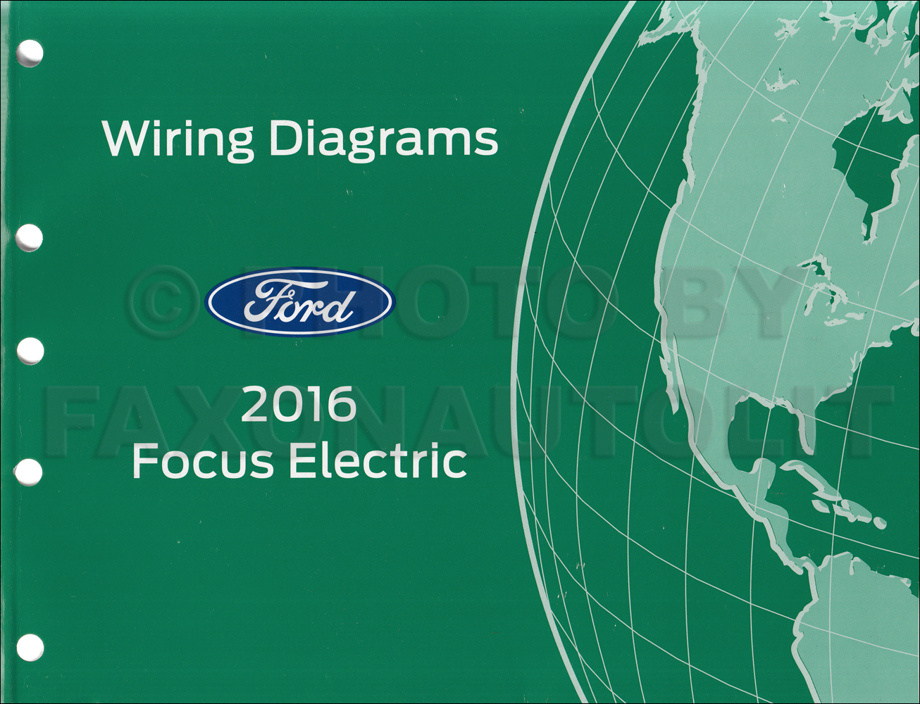 2016 Ford Focus Electric Wiring Diagram Manual Original All Electrical Circuit Plug In