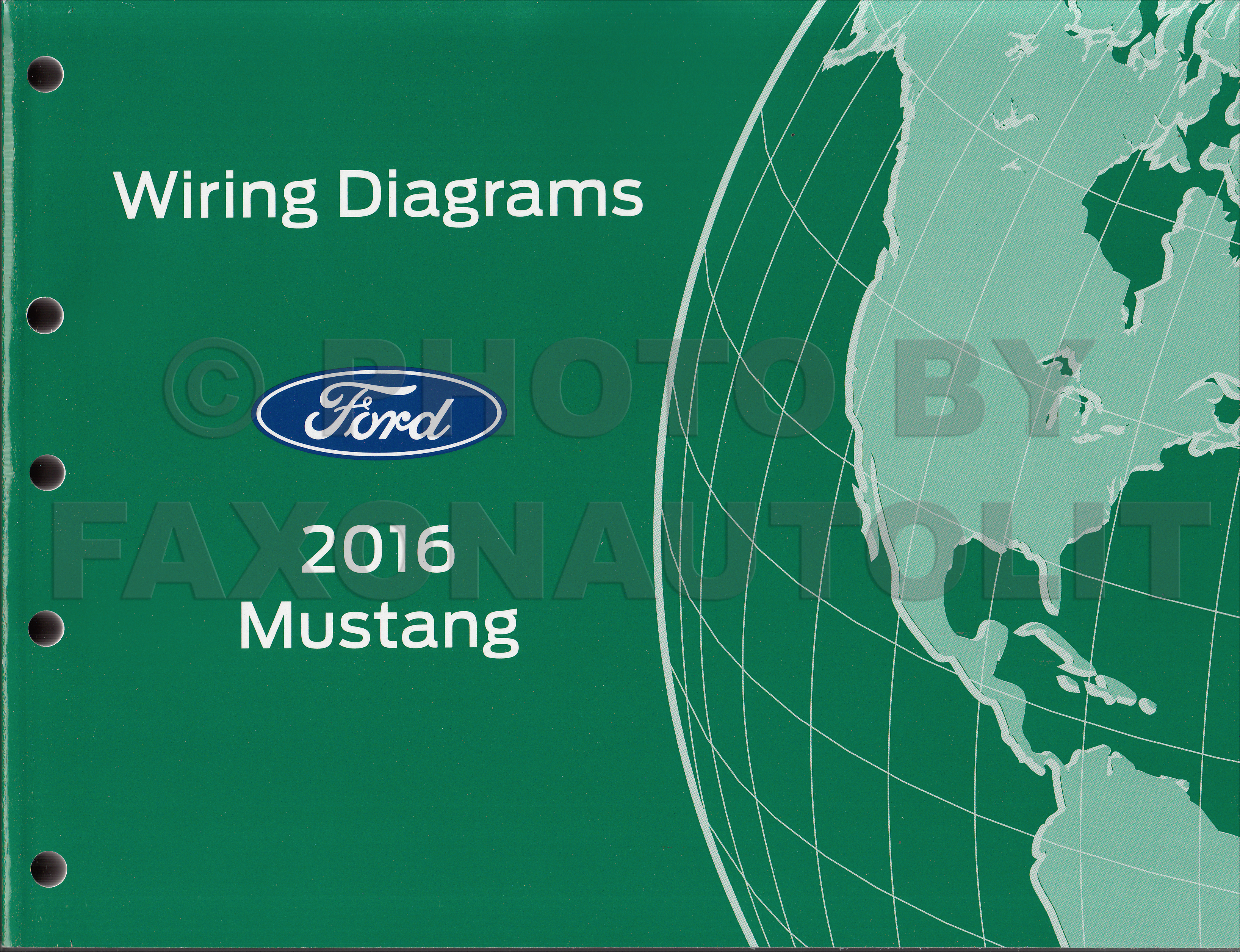 2015 Ford Mustang Wiring Diagram Archive Of Automotive 2012 Navistar Engine 2016 Manual Original Rh Faxonautoliterature Com