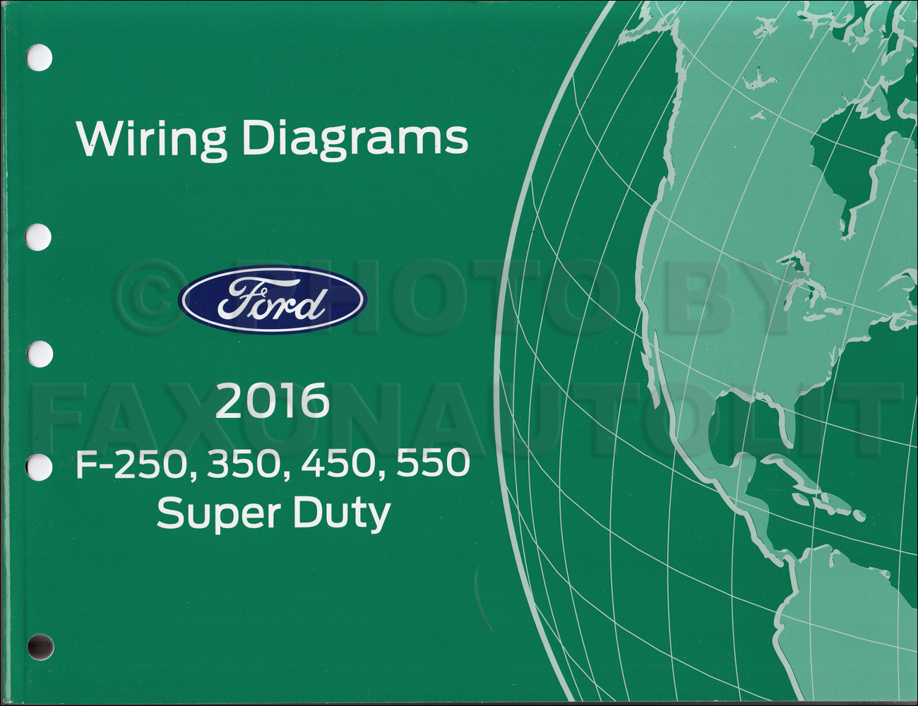 2016FordSuperDutyOWD 2016 ford f250 f550 super dutytruck wiring diagram manual original