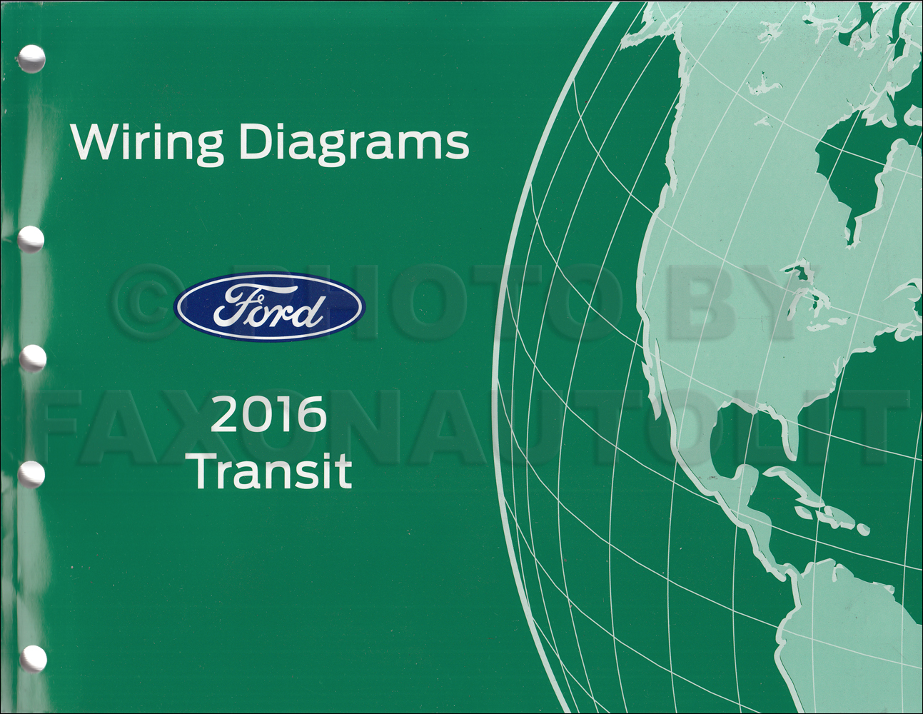 2016 Ford Transit Wiring Diagram Manual Original