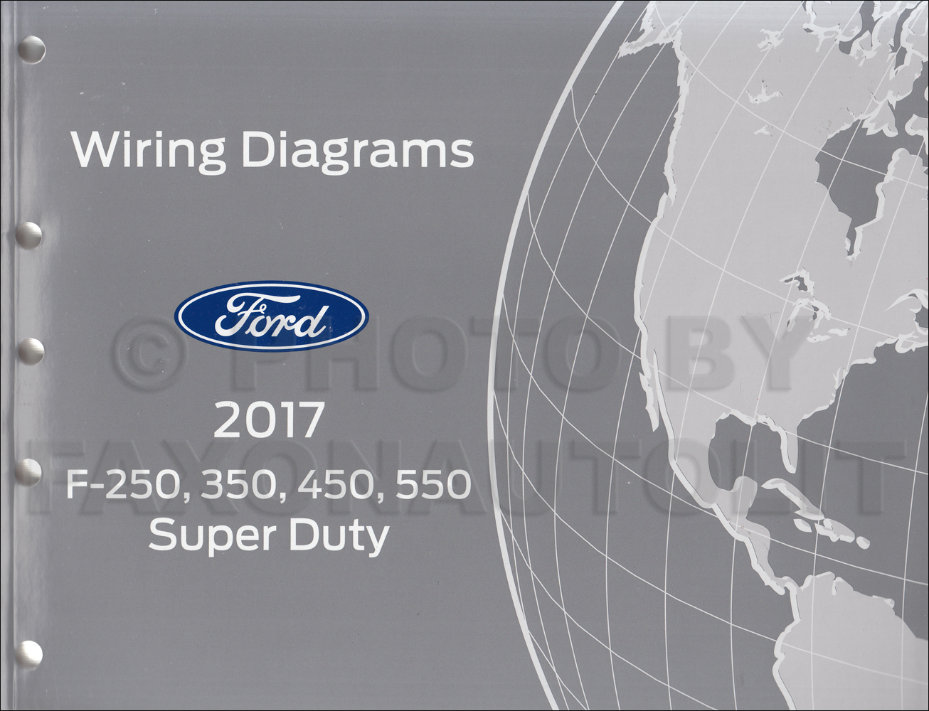 Ford F550 Wiring Diagrams 2015 Diagram 2017 F250 Super Dutytruck Manual Original Rh Faxonautoliterature Com 2016