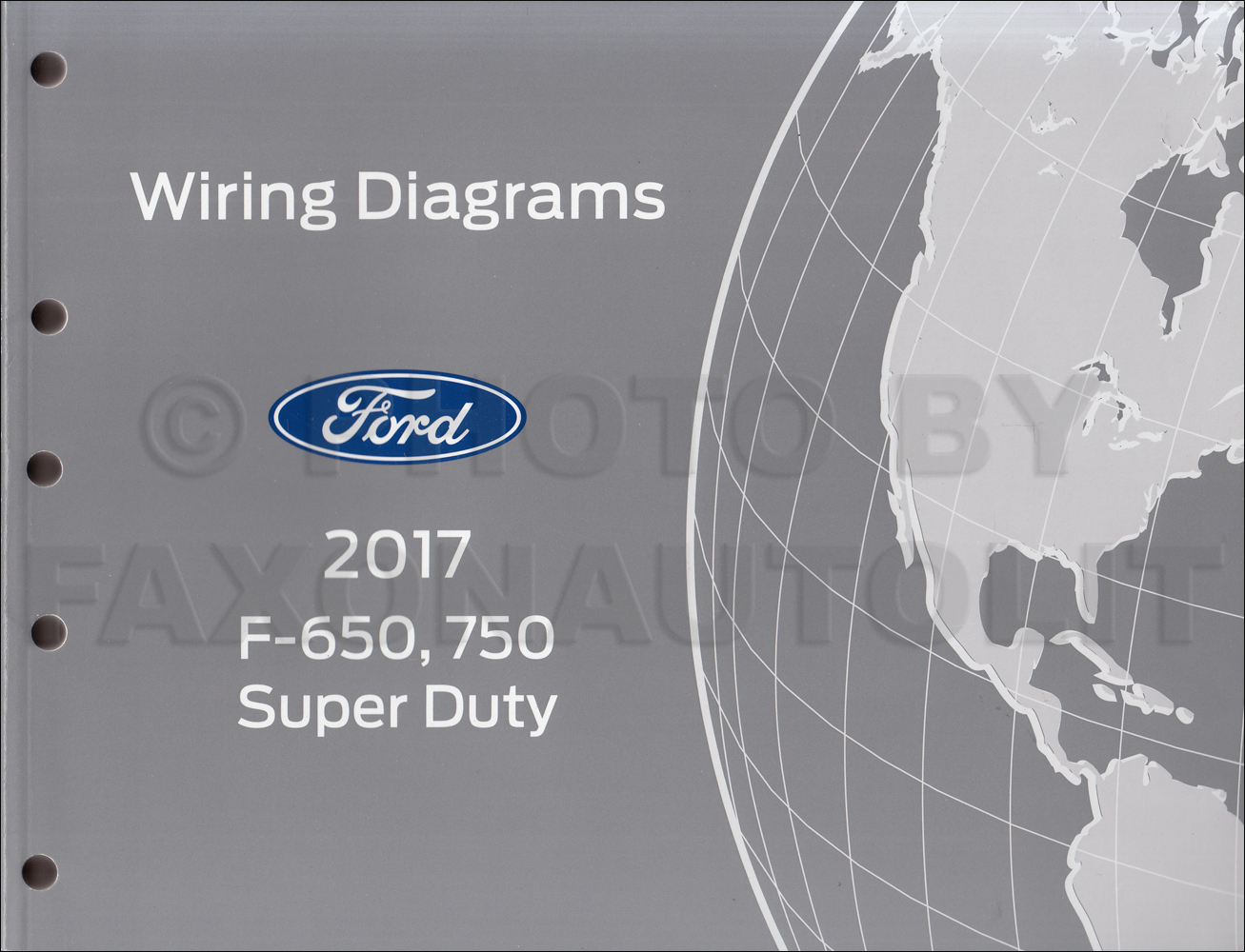 2017 Ford F 650 and F 750 Super Duty Truck Wiring Diagram