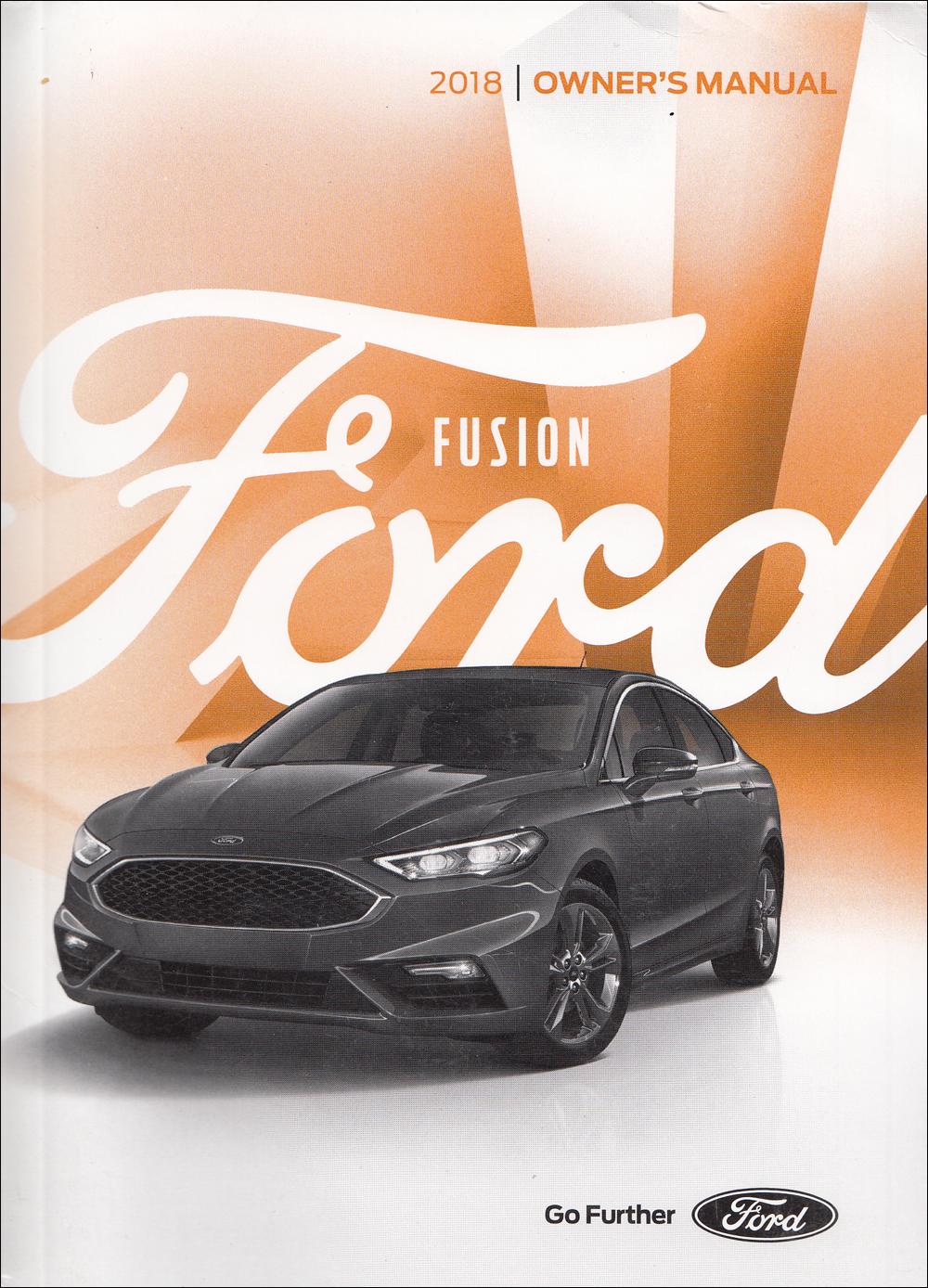 2018 Ford Fusion Owner's Manual Original