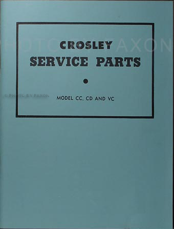 1946 1952 crosley repair shop manual reprint all models 1946 1952 crosley parts book reprint
