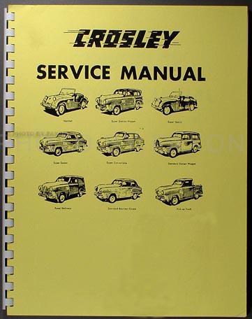 1946 1952 crosley repair shop manual reprint all models rh faxonautoliterature com 1952 Crosley Station Wagon 1952 Crosley Car