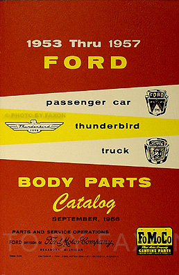 1953-1957 Ford Body Parts Catalog Reprint - Car, Thunderbird & Truck
