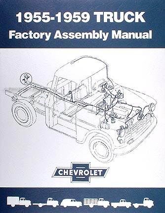 1955 Chevrolet Truck Engineering Features Manual Reprint ...