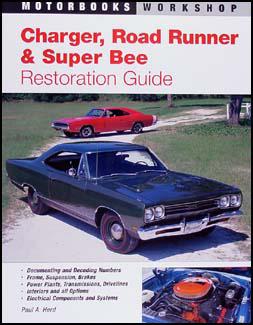 1968-1971 Restoration Guide Charger Coronet Super Bee Satellite Road Runner GTX