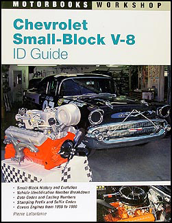 1955-1996 Chevy Small Block V-8 ID Guide size date casting #s RPO VIN