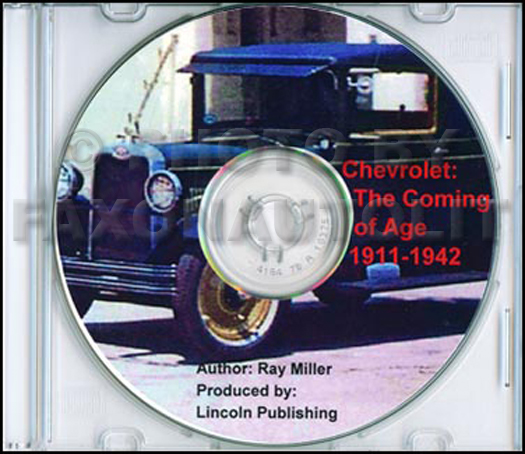 CD Chevrolet Coming of Age 1911-1942 Year-by-Year Chevrolet History