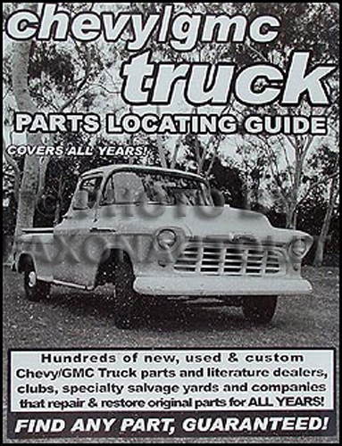 Find ANY Chevrolet or GMC Pickup Truck Part with Parts Locating Guide