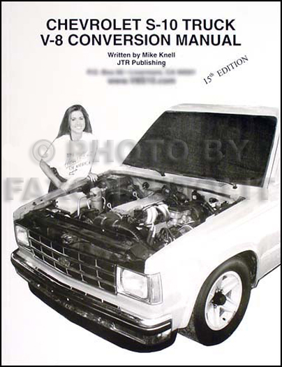 Chevy S-10 Pickup/Blazer V8 Conversion Manual and GMC S15 pickup Jimmy