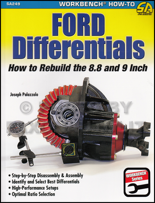 How to Rebuild Ford Differentials 8.8 and 9 Inch Rear End 1957-1986