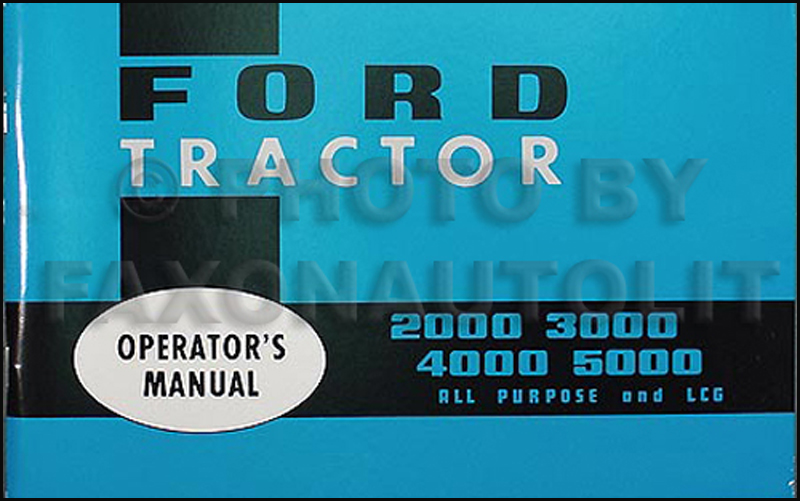 FordTractor20005000ROM 1965 1967 ford tractor owners manual reprint 2000 2110 3000 4000 Ford 3000 Gas Wiring Harness at reclaimingppi.co