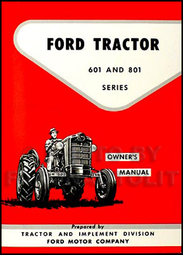 Ford Tractor 800 Series Specifications : Ford and tractor owners manual