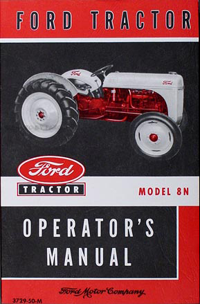 1948 1952 ford 8n tractor owner s manual reprint rh faxonautoliterature com 8N Ford Tractor Timing Marks 8N Ford Tractor Hydraulics Diagram