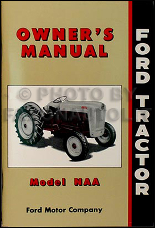 ford naa golden jubilee tractor reprint owner