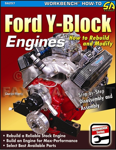 how to rebuild and modify y block ford engines  1952 1964 how to rebuild and modify y block ford engines 239 256 272 292 312